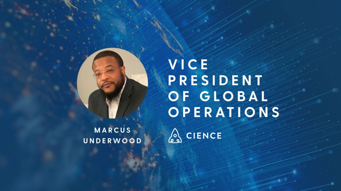 CIENCE Appoints Marcus Underwood as a New Vice President of Global Operations