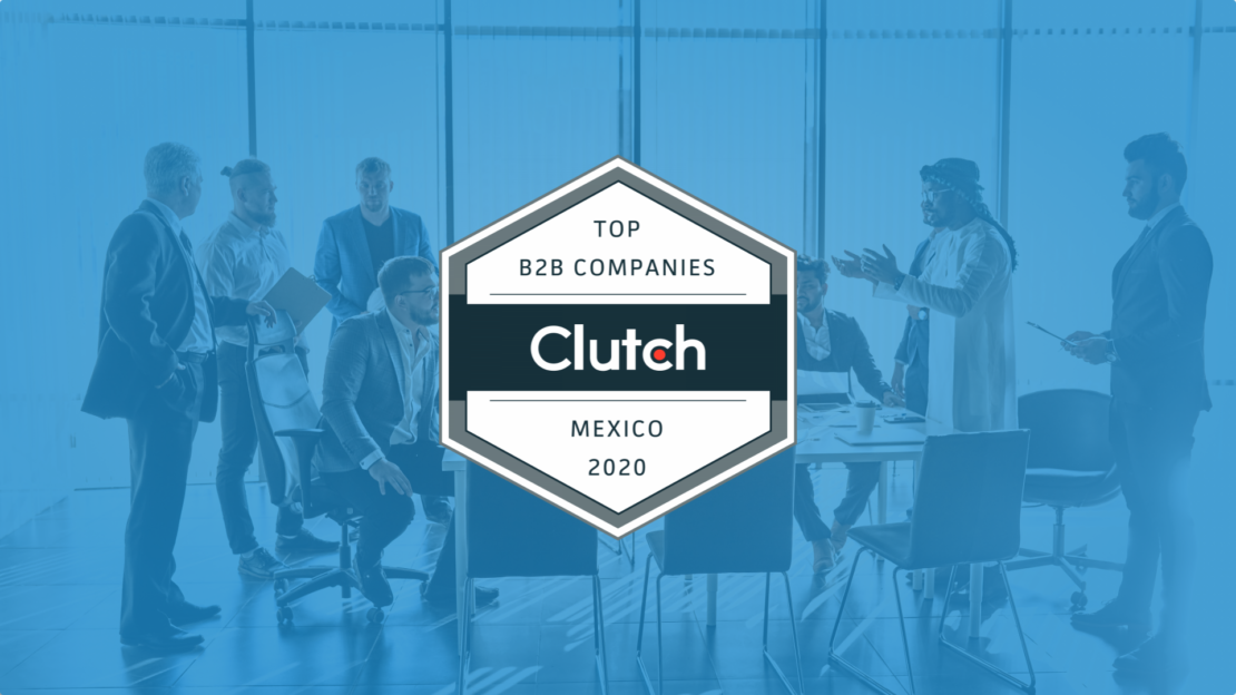 CIENCE Technologies Awarded as Top B2B Company in Mexico by Clutch