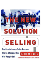 The New Solution of Selling by Keith M. Eades