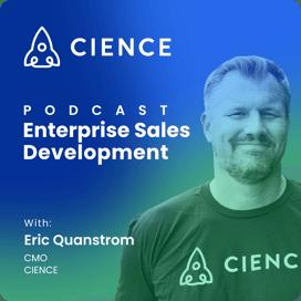 Enterprise Sales Development with Eric Quanstrom