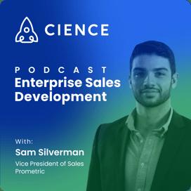 Enterprise Sales Development with Sam Silverman