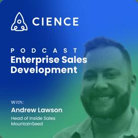 Enterprise Sales Development with Andrew Lawson